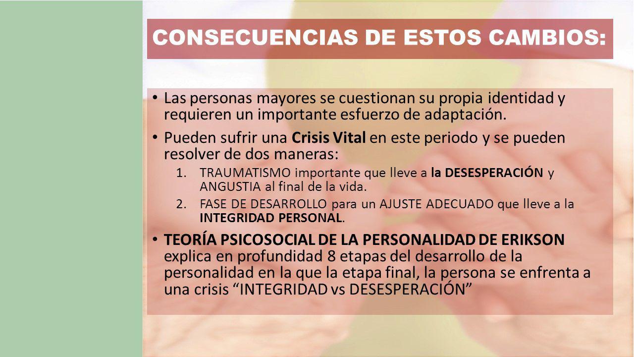 CONSECUENCIAS DE ESTOS CAMBIOS: