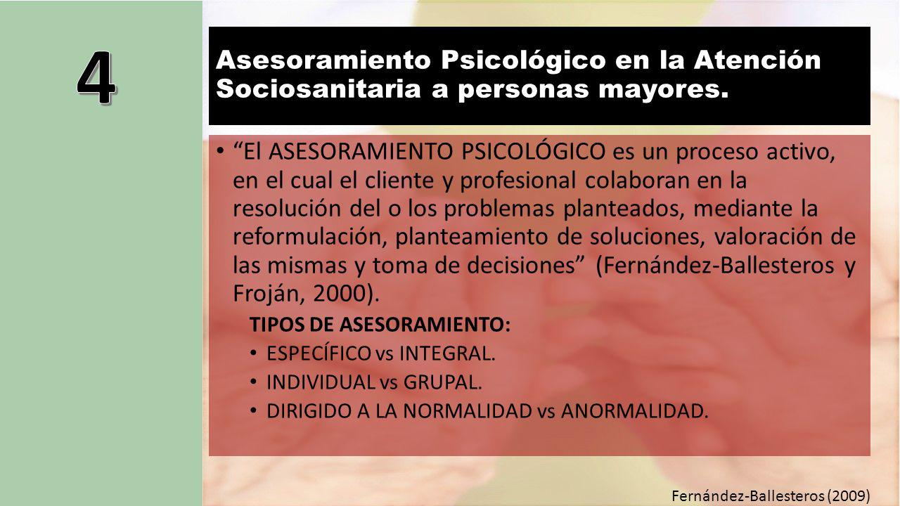 4 Asesoramiento Psicológico en la Atención Sociosanitaria a personas mayores.