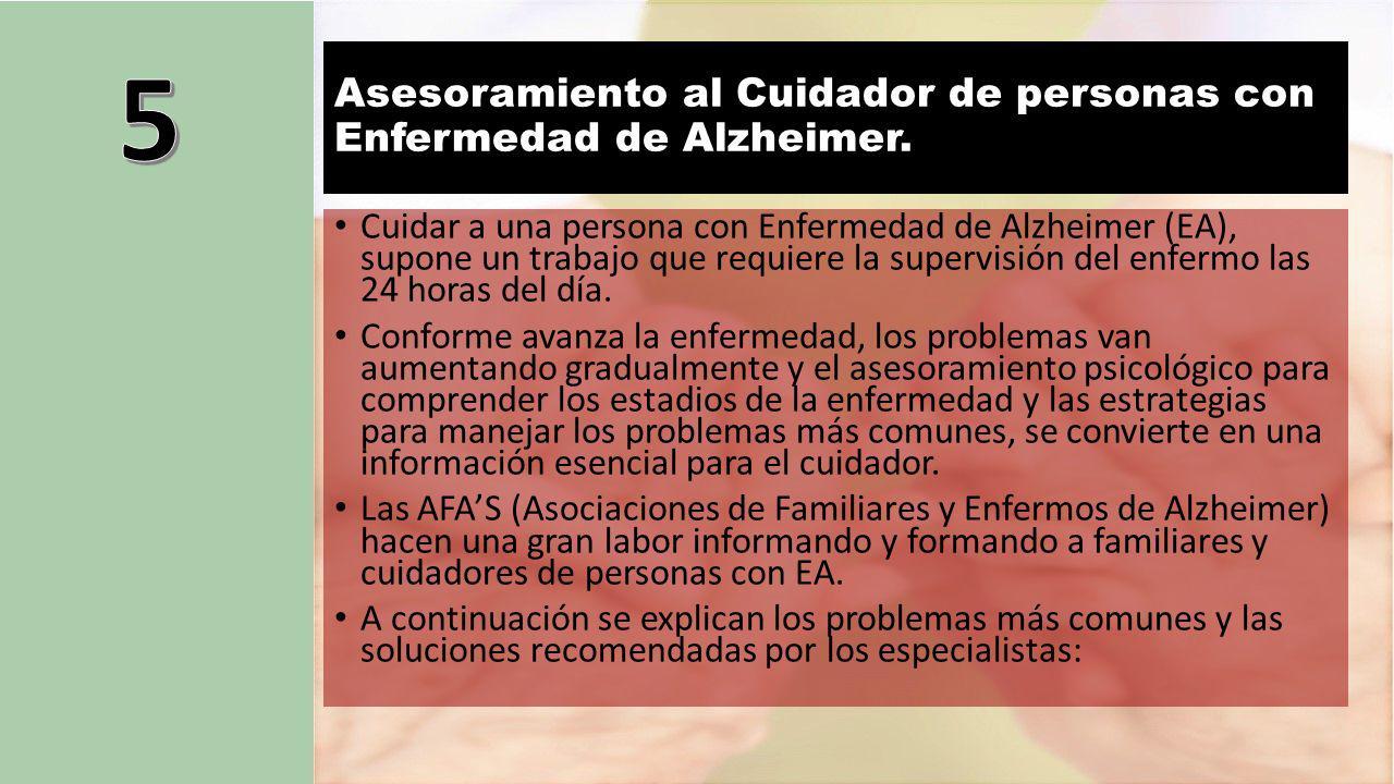 Asesoramiento al Cuidador de personas con Enfermedad de Alzheimer.