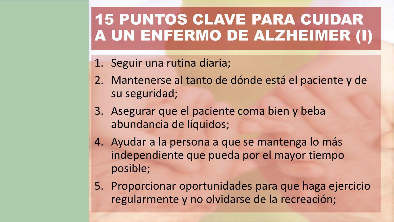 15 PUNTOS CLAVE PARA CUIDAR A UN ENFERMO DE ALZHEIMER (I)