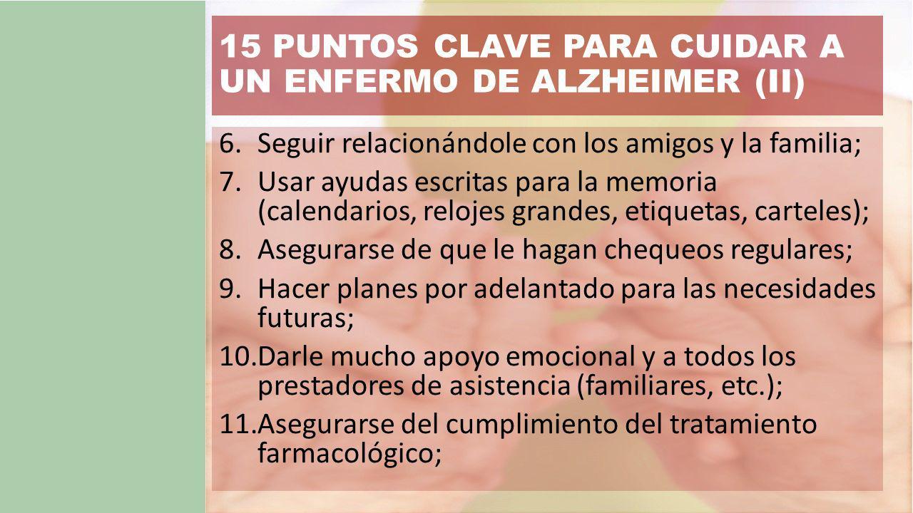 15 PUNTOS CLAVE PARA CUIDAR A UN ENFERMO DE ALZHEIMER (II)