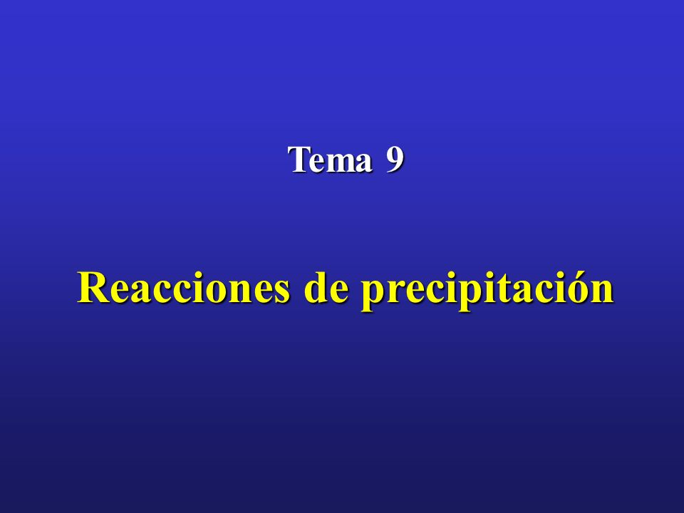 Reacciones de precipitación