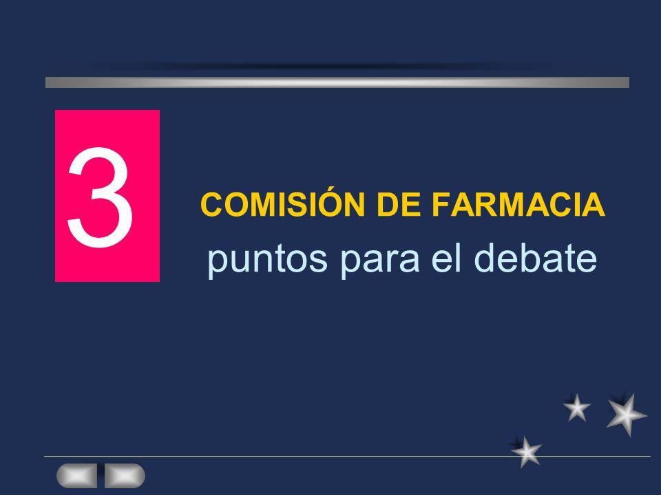 COMISIÓN DE FARMACIA puntos para el debate