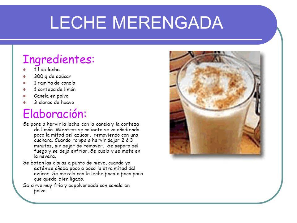LECHE MERENGADA Ingredientes: Elaboración: 1 l de leche