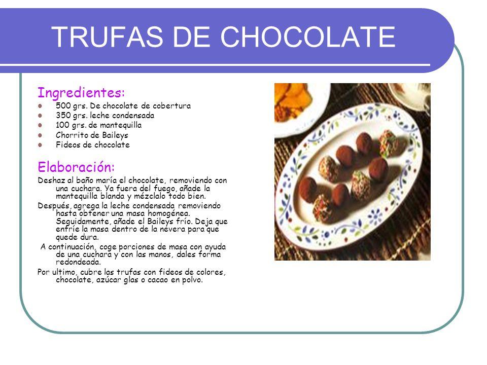 TRUFAS DE CHOCOLATE Ingredientes: Elaboración: