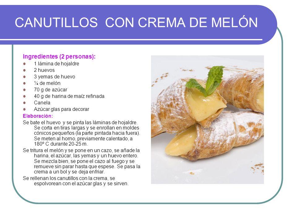 CANUTILLOS CON CREMA DE MELÓN
