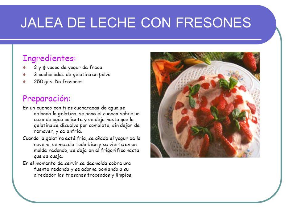 JALEA DE LECHE CON FRESONES