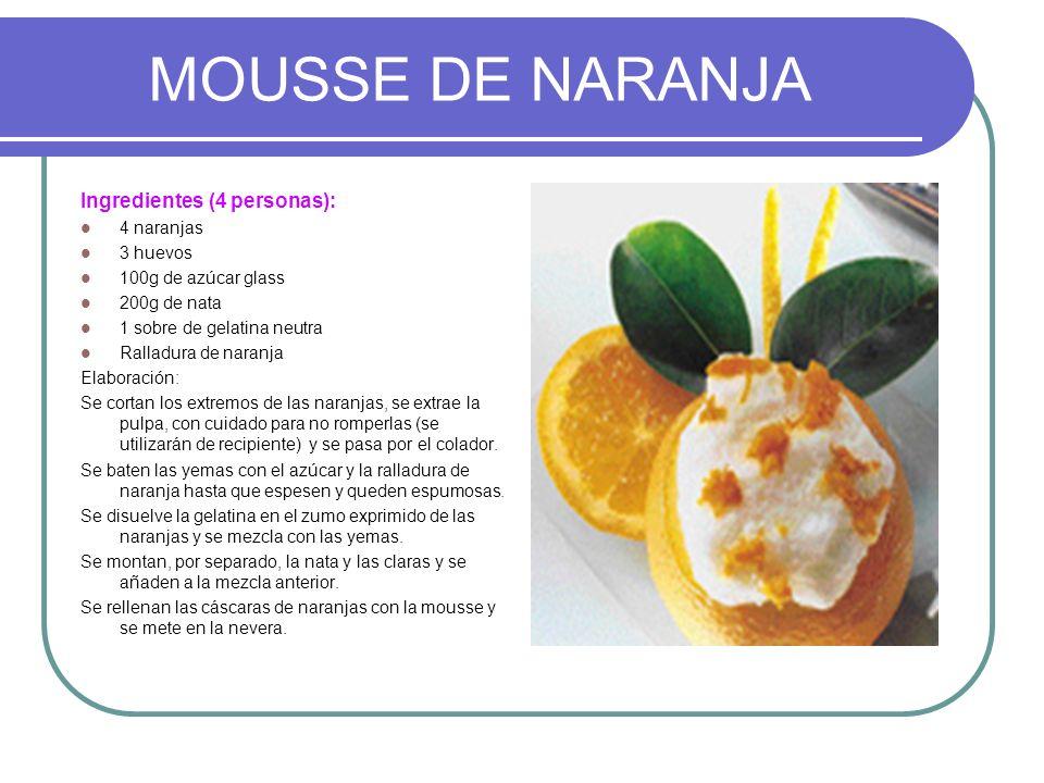 MOUSSE DE NARANJA Ingredientes (4 personas): 4 naranjas 3 huevos