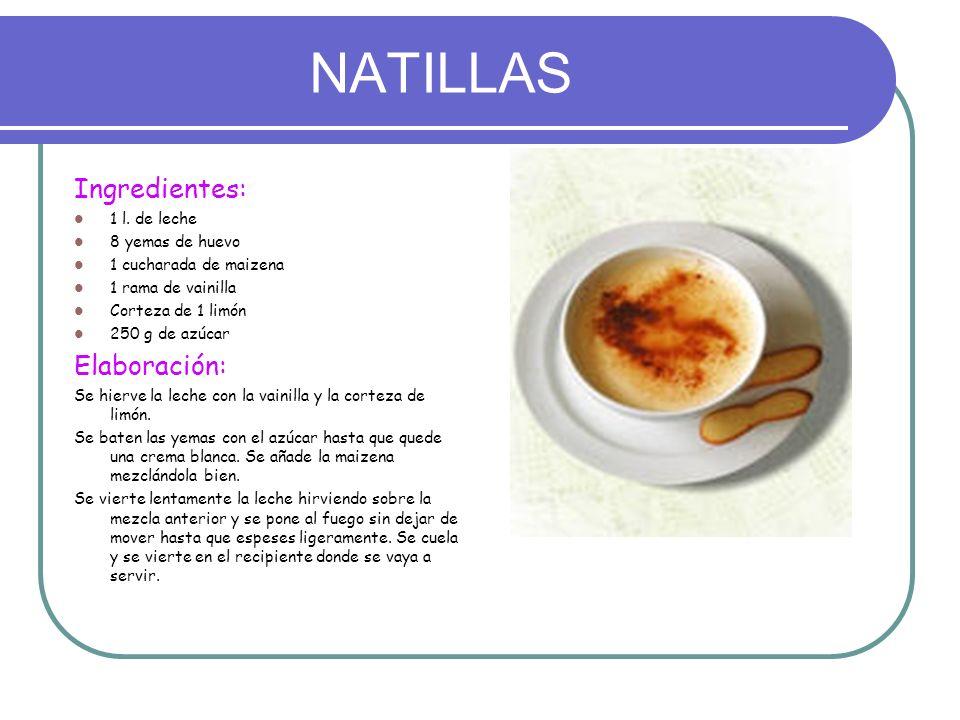 NATILLAS Ingredientes: Elaboración: 1 l. de leche 8 yemas de huevo