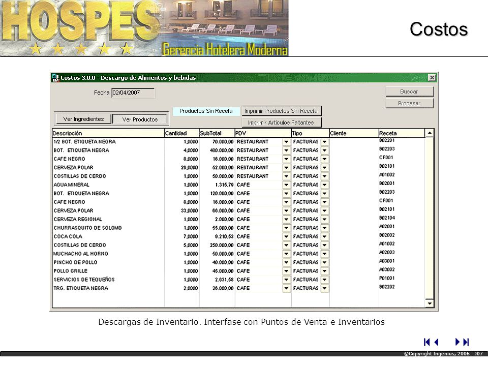 Descargas de Inventario. Interfase con Puntos de Venta e Inventarios