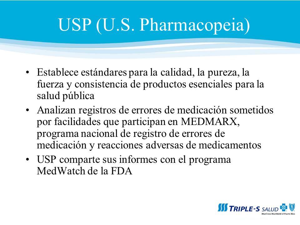 USP (U.S. Pharmacopeia) Establece estándares para la calidad, la pureza, la fuerza y consistencia de productos esenciales para la salud pública.