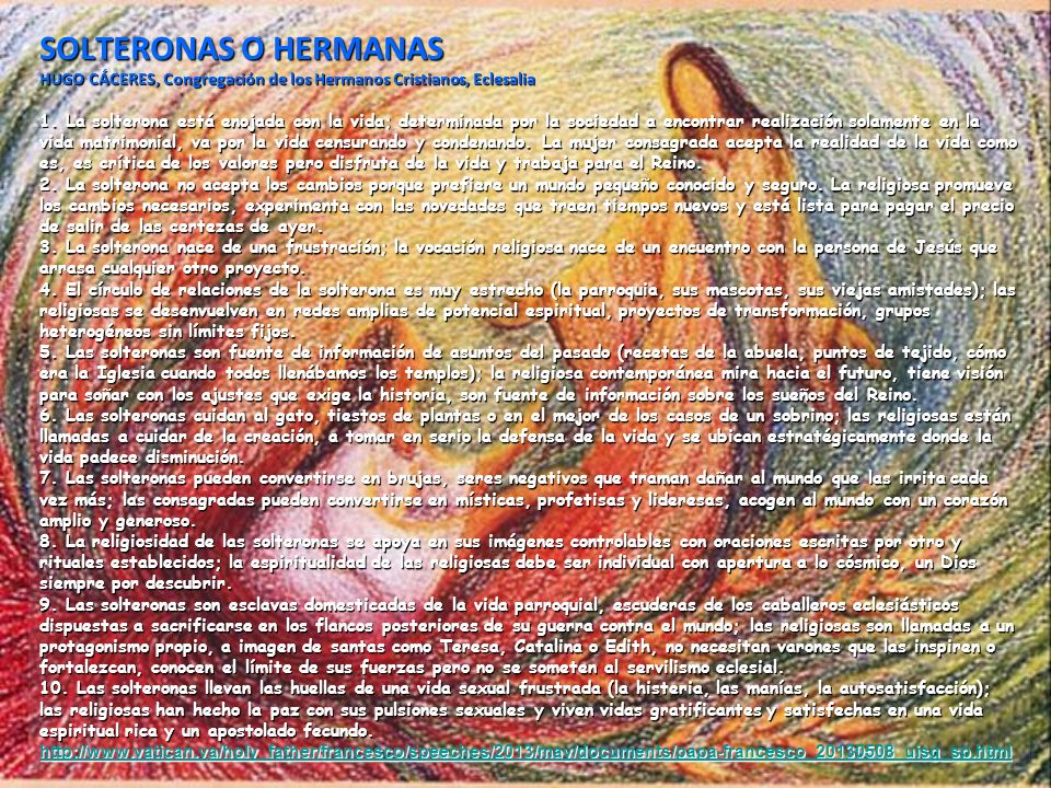 SOLTERONAS O HERMANAS HUGO CÁCERES, Congregación de los Hermanos Cristianos, Eclesalia 1.
