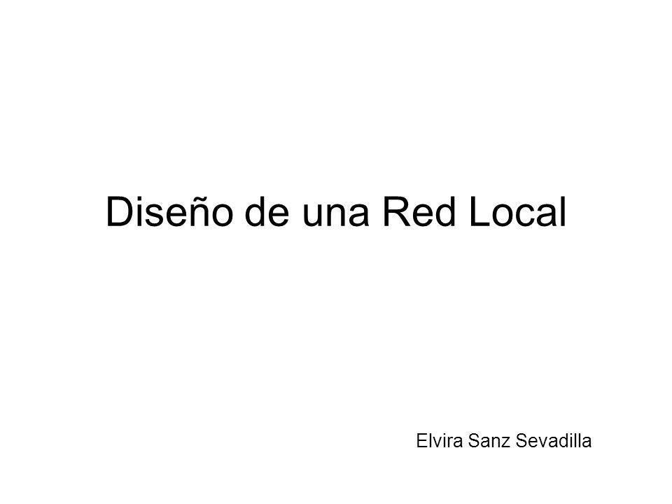Diseño de una Red Local Elvira Sanz Sevadilla