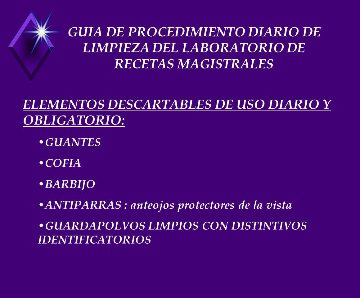 ELEMENTOS DESCARTABLES DE USO DIARIO Y OBLIGATORIO: