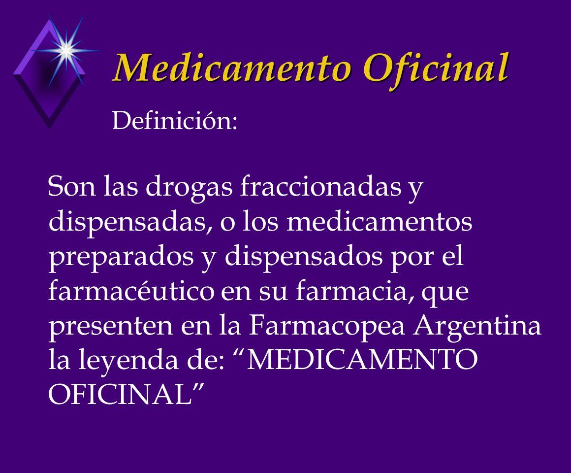 Medicamento Oficinal Definición: