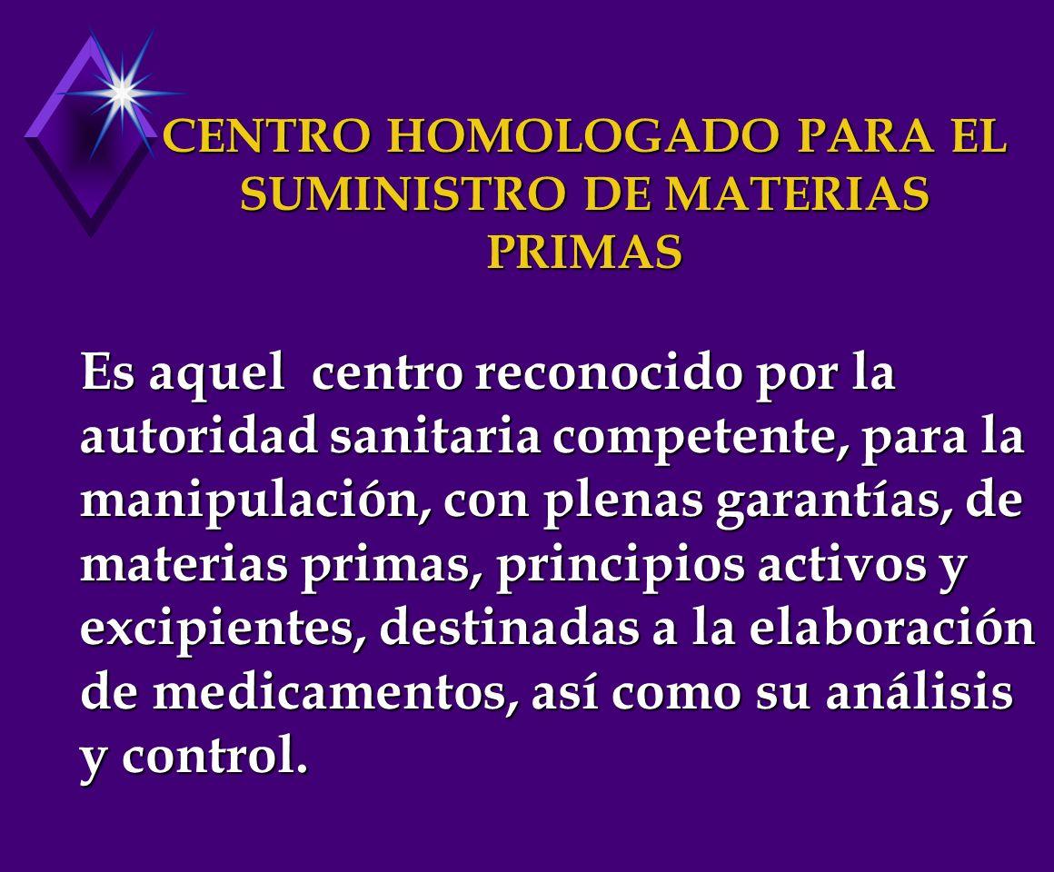 CENTRO HOMOLOGADO PARA EL SUMINISTRO DE MATERIAS PRIMAS