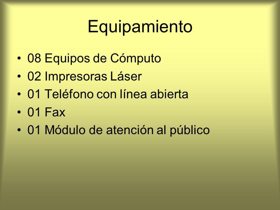 Equipamiento 08 Equipos de Cómputo 02 Impresoras Láser