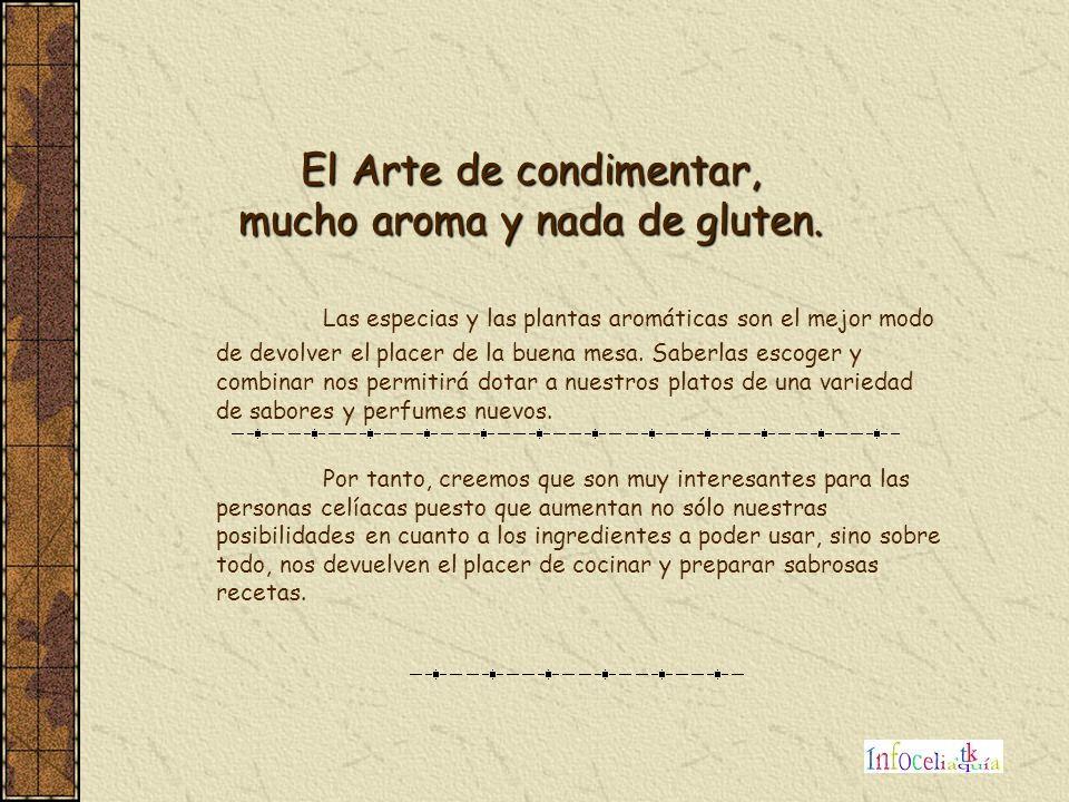 El Arte de condimentar, mucho aroma y nada de gluten.