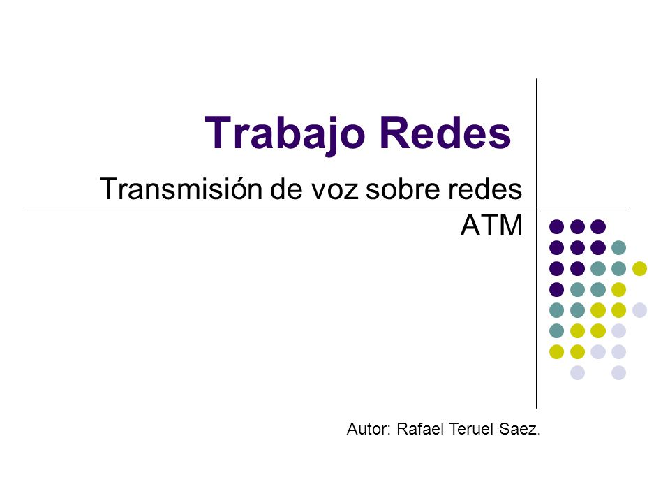Transmisión de voz sobre redes ATM