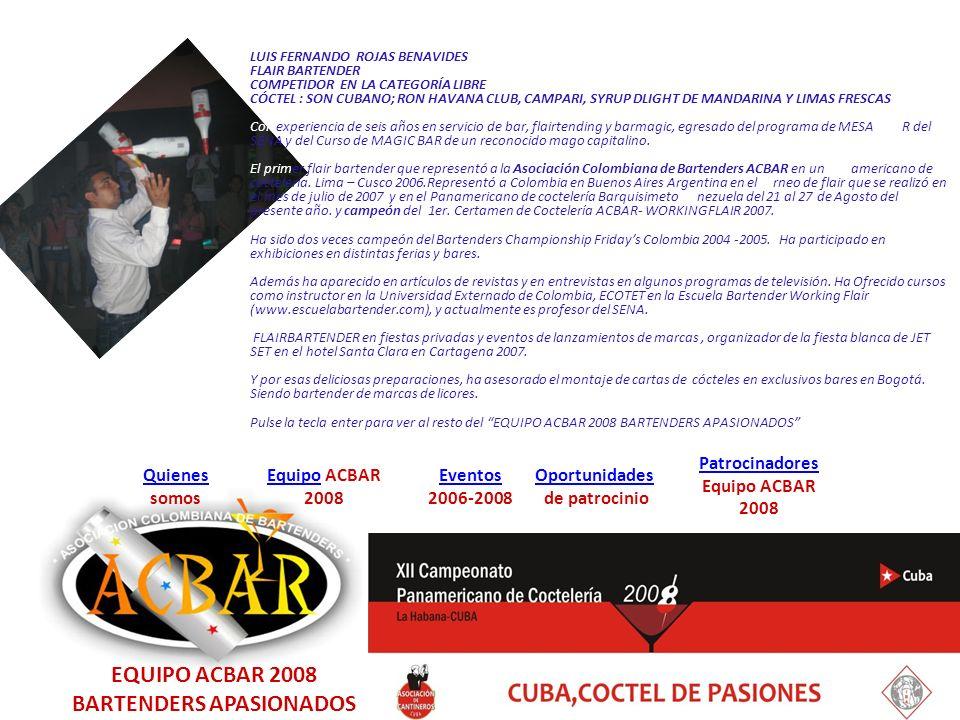 EQUIPO ACBAR 2008 BARTENDERS APASIONADOS