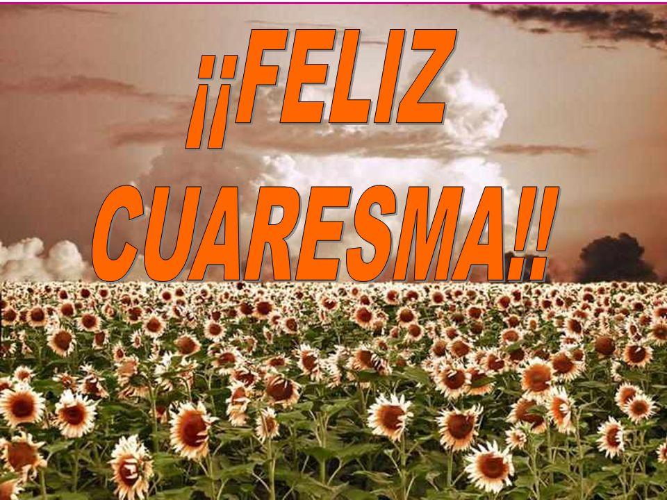 ¡¡FELIZ CUARESMA!!