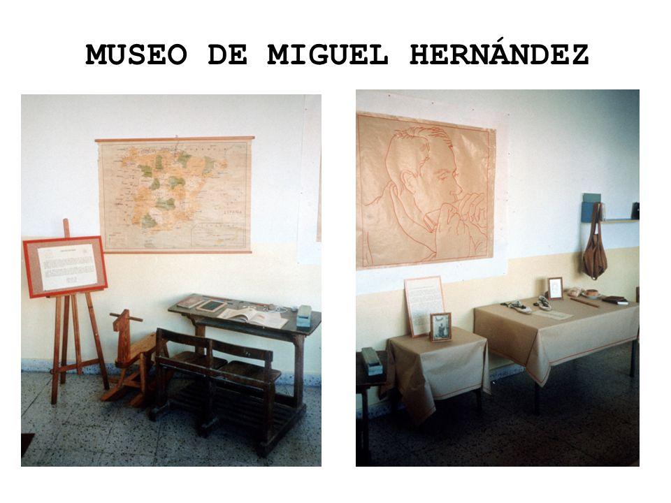 MUSEO DE MIGUEL HERNÁNDEZ