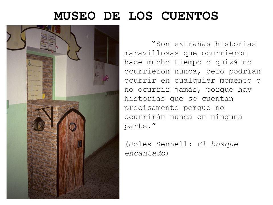 MUSEO DE LOS CUENTOS (Joles Sennell: El bosque encantado)