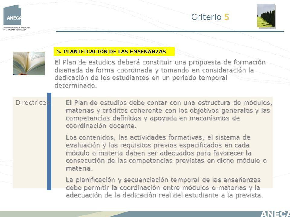 Criterio 5 5. PLANIFICACIÓN DE LAS ENSEÑANZAS.