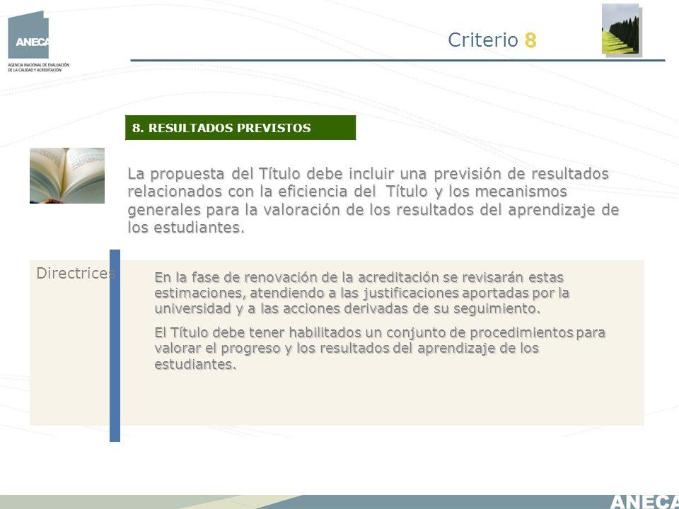 Criterio 8 8. RESULTADOS PREVISTOS.