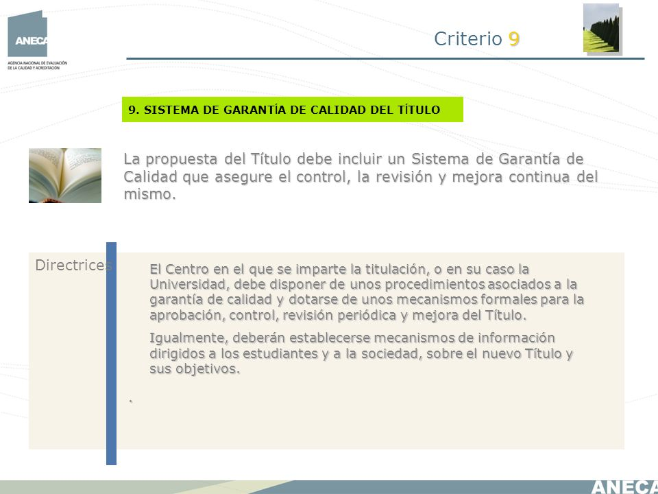Criterio 9 9. SISTEMA DE GARANTÍA DE CALIDAD DEL TÍTULO.