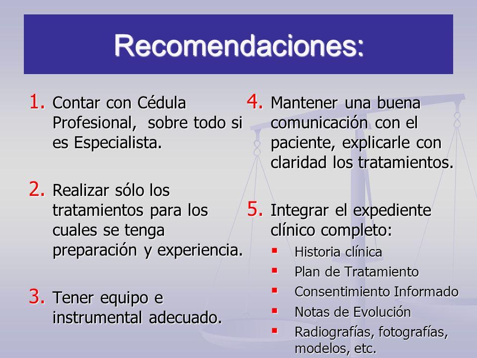 Recomendaciones: Contar con Cédula Profesional, sobre todo si es Especialista.