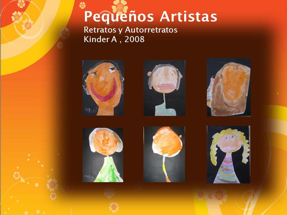 Pequeños Artistas Retratos y Autorretratos Kinder A , 2008