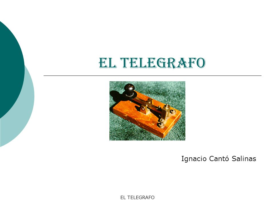EL TELEGRAFO Ignacio Cantó Salinas EL TELEGRAFO