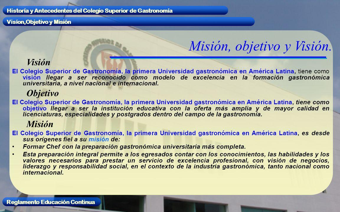 Misión, objetivo y Visión.