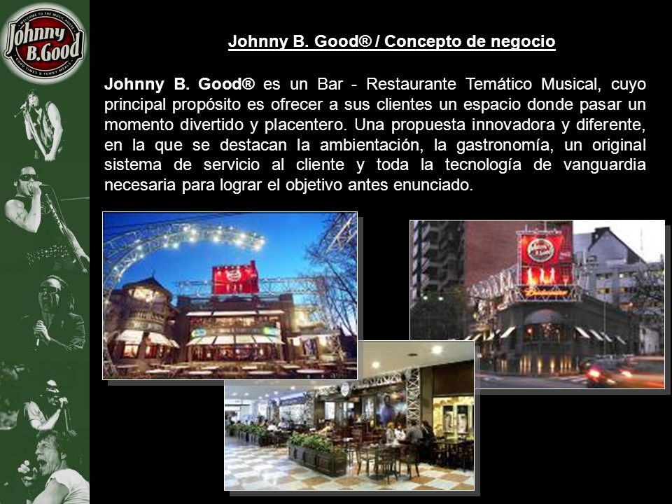 Johnny B. Good® / Concepto de negocio