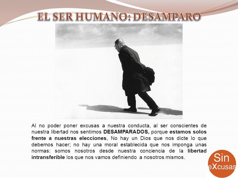 EL SER HUMANO: DESAMPARO