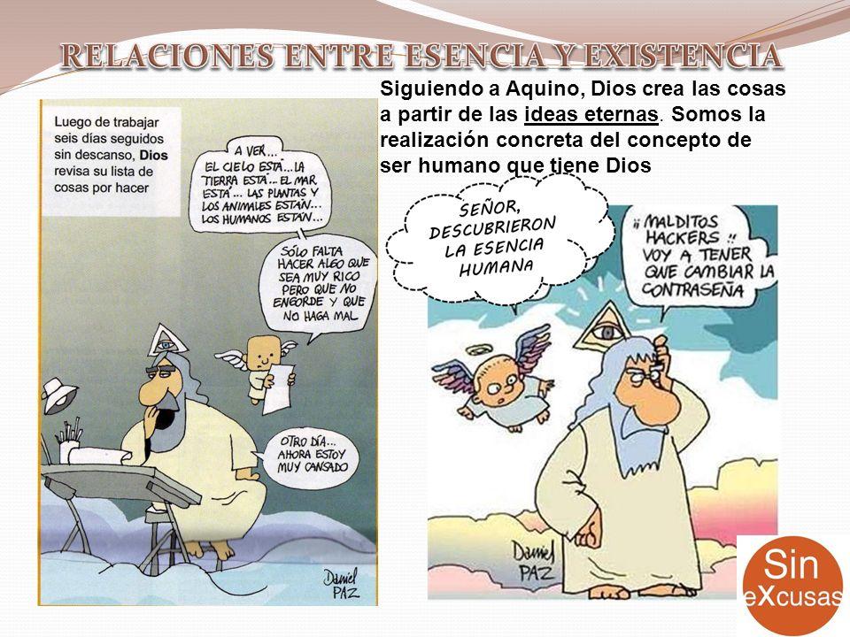 RELACIONES ENTRE ESENCIA Y EXISTENCIA