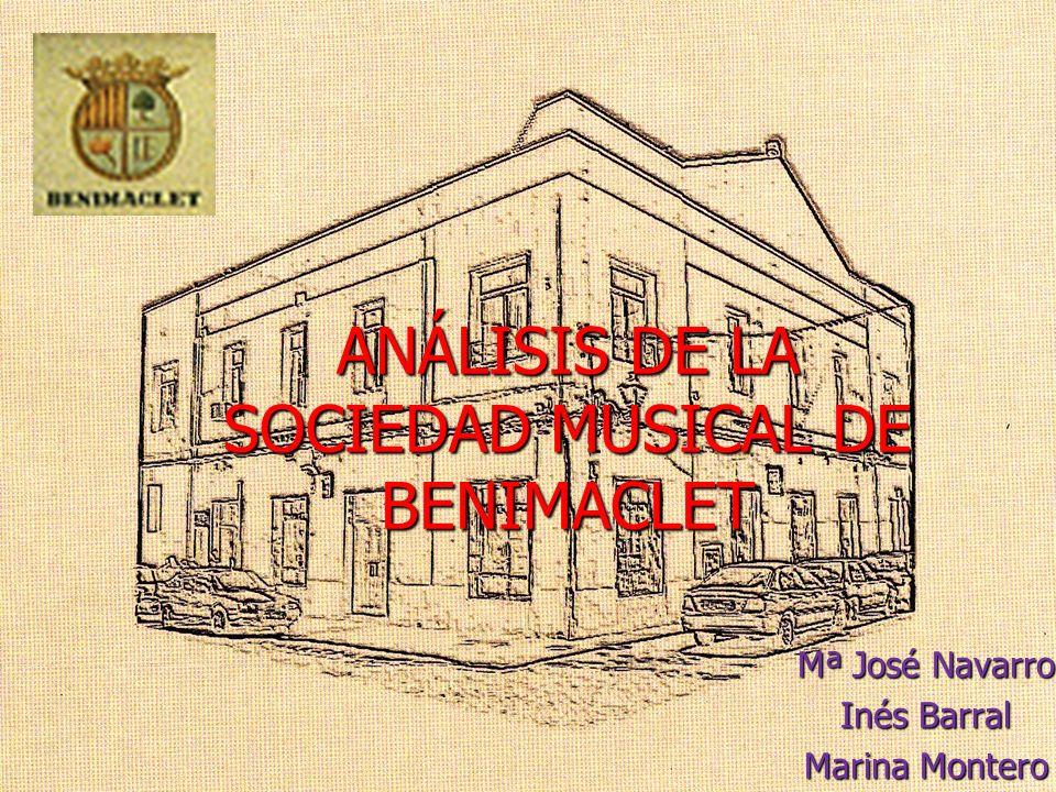 ANÁLISIS DE LA SOCIEDAD MUSICAL DE BENIMACLET