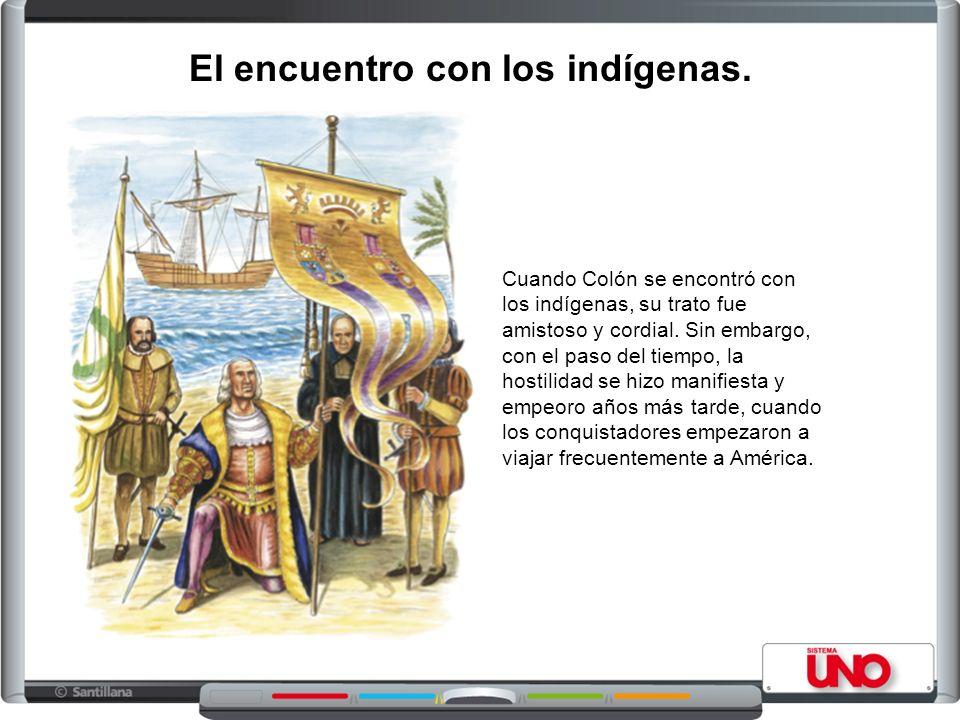 El encuentro con los indígenas.