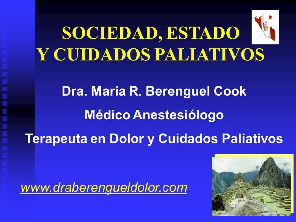 Dra. Maria R. Berenguel Cook Terapeuta en Dolor y Cuidados Paliativos