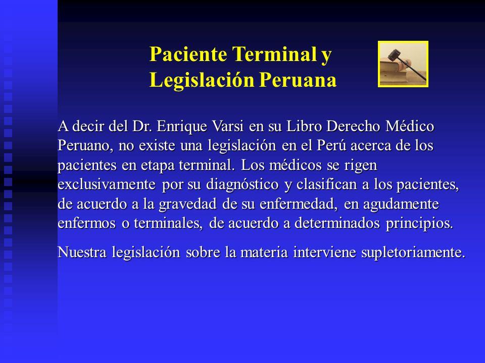 Paciente Terminal y Legislación Peruana
