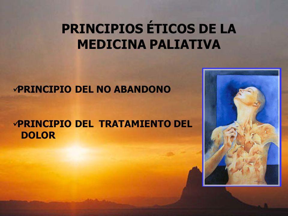PRINCIPIOS ÉTICOS DE LA MEDICINA PALIATIVA