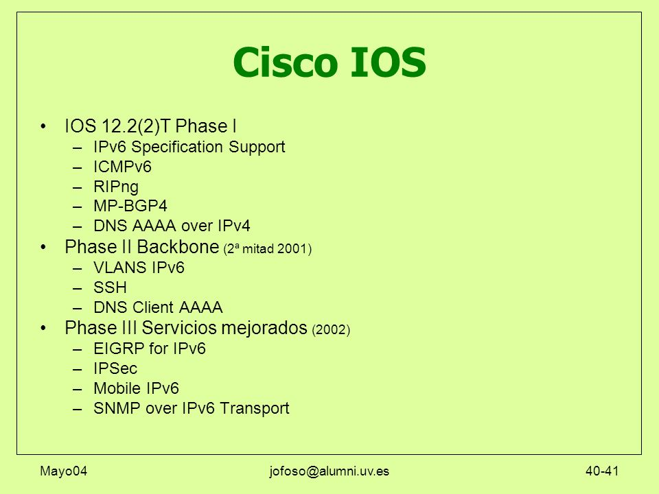 Cisco IOS IOS 12.2(2)T Phase I Phase II Backbone (2ª mitad 2001)