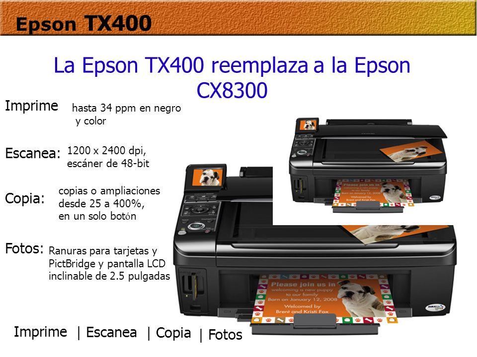 La Epson TX400 reemplaza a la Epson CX8300