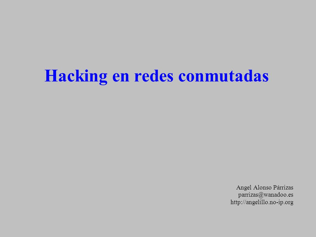 Hacking en redes conmutadas