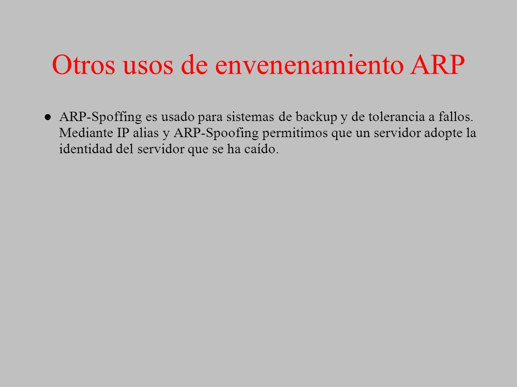 Otros usos de envenenamiento ARP