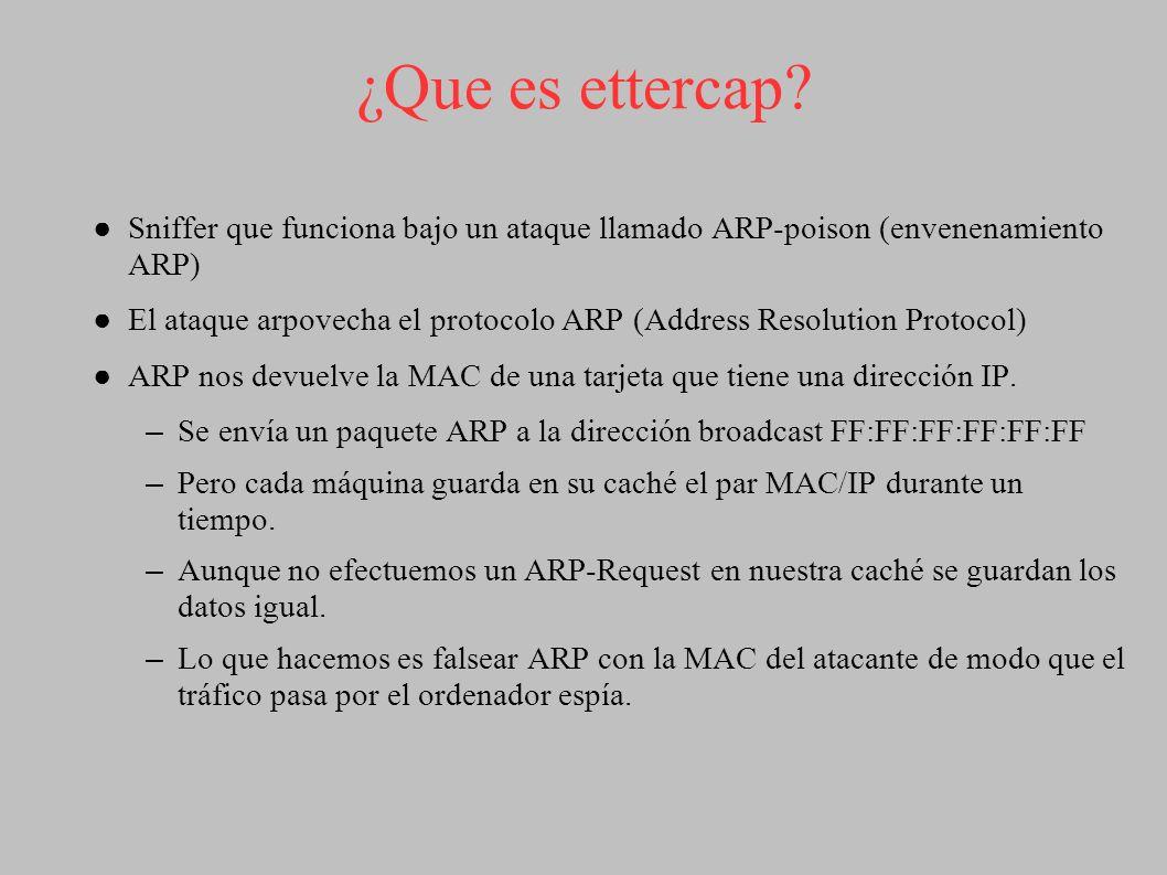 ¿Que es ettercap Sniffer que funciona bajo un ataque llamado ARP-poison (envenenamiento ARP)