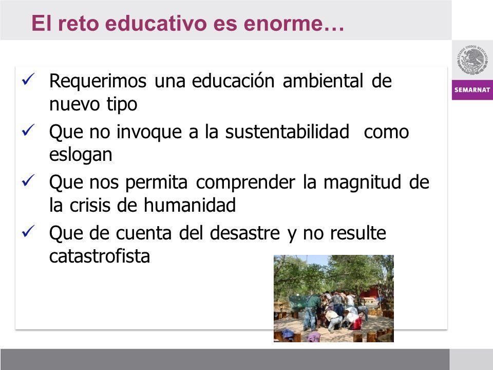 El reto educativo es enorme…