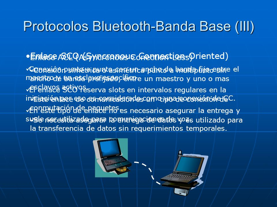 Protocolos Bluetooth-Banda Base (III)