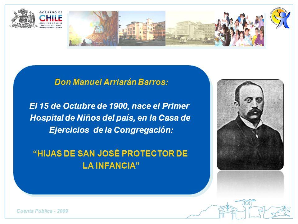 Don Manuel Arriarán Barros: El 15 de Octubre de 1900, nace el Primer